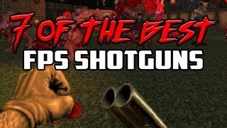 Download 7 of the Best FPS Shotguns - Gggmanlives Video