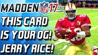 Download THIS CARD IS YOUR OG! JERRY RICE! GOAT ALERT - Madden 17 Ultimate Team Video