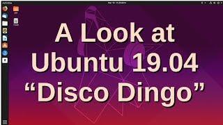 Download A Look at Ubuntu 19.04 ″Disco Dingo″ Video