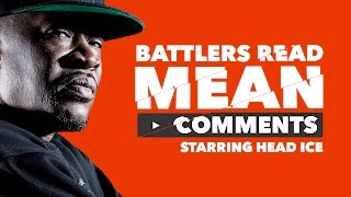 Download KOTD - Battlers Read Mean Comments - Head I.C.E. Video