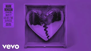 Download Mark Ronson - Don't Leave Me Lonely (Purple Disco Machine Remix) [Audio] ft. YEBBA Video