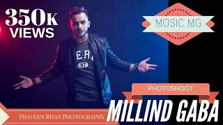 Download Millind Gaba new song photoshoot by Praveen Bhat Video