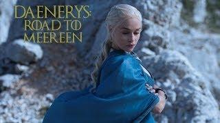 Download Road to Meereen: Daenerys Targaryen: [ Game of Thrones ] Video