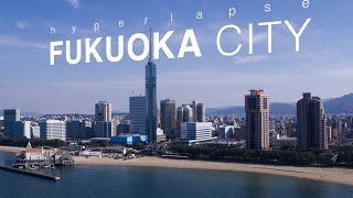 Download Hyperlapse Fukuoka City, Japan 4k (Ultra HD) - 福岡 Full ver. Video