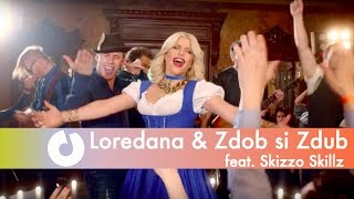 Download Loredana & Zdob si Zdub feat. Skizzo Skillz - La carciuma de la drum Video