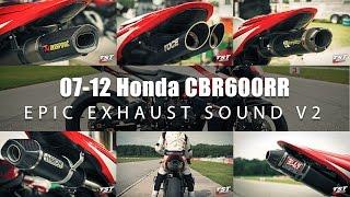 Download Epic Exhaust Sound Honda CBR600RR : Toce, Akrapovic, Arrow, Two Brothers, Yoshimura, Honda OEM Video