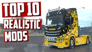 Download TOP 10 Realistic mods for Euro Truck Simulator 2 2018 | Toast 🚚 Video