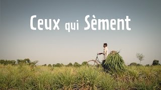 Download Ceux qui Sèment - Documentaire Video