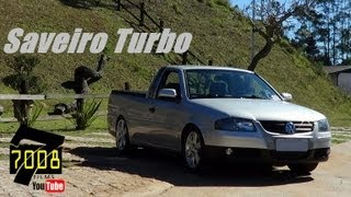 Download Saveiro G4 1.6 Turbo 245 CV Turbina .50.48 - Canal 7008Films Video