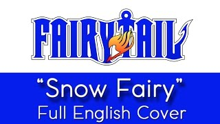 Download Fairy Tail - Opening 1 - ″Snow Fairy″ - Full English cover - by The Unknown Songbird Video