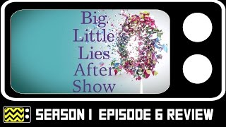 Download Big Little Lies Season 1 Episode 6 Review & After Show | AfterBuzz TV Video