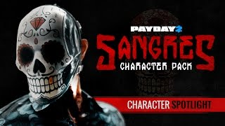 Download PAYDAY 2: Sangres Character Spotlight Video
