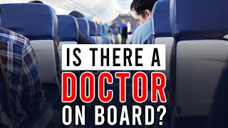 Download ″Is There a Doctor On Board?″ | My Experience Video