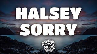 Download Halsey – Sorry (Lyrics) Video