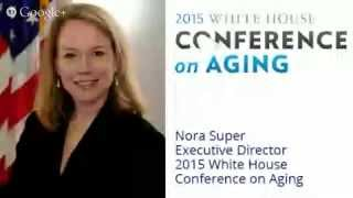 Download Live Q&A with the White House Conference on Aging Video