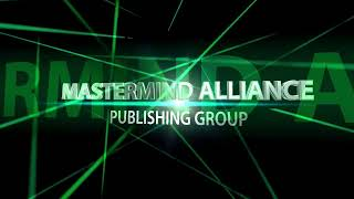 Download MASTERMIND ALLIANCE PUBLISHING GROUP Video