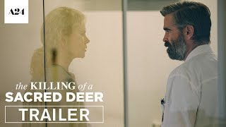 Download The Killing of a Sacred Deer | Official Trailer HD | A24 Video