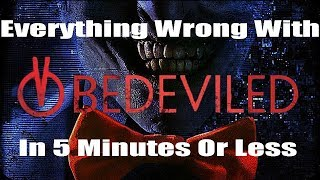 Download Everything Wrong With Bedeviled In 5 Minutes Or Less Video