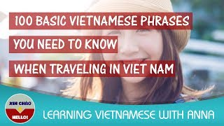 Download 100 Basic Vietnamese Phrases You Need To Know When Traveling in Viet Nam Video