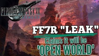 Download Final Fantasy 7 Remake ″LEAK″ claims it will be OPEN WORLD ″...similar to FF12″ Video