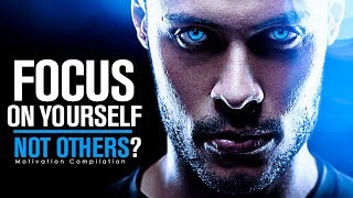 Download FOCUS ON YOURSELF NOT OTHERS - Best Study Motivation Compilation for Success & Students Video