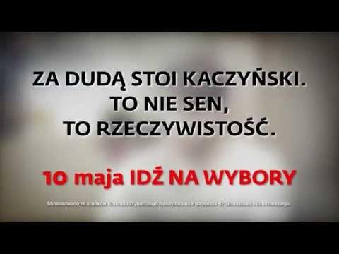 """Spot """"To nie sen - za Dudą stoi Kaczyński. Idź na wybory"""""""