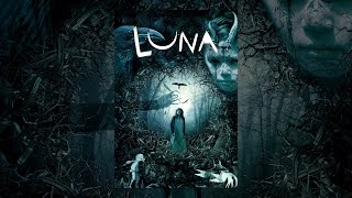 Download Luna (2014) Video