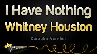 Download Whitney Houston - I Have Nothing (Karaoke Version) Video
