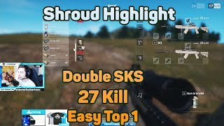 Download Double SKS - Shroud 27 Kills easy win SOLO FPP [NA] - PUBG Highlight TOP 1 Video
