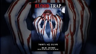 Download Blood Trap Video