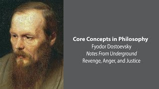 Download Fyodor Dostoevsky, Notes From Underground | Revenge, Anger, and Justice | Core Concepts Video