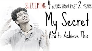 Download How 4 Hour Sleep increased my Performance and Efficiency | Just Sharing Past 2 Years of Experience Video