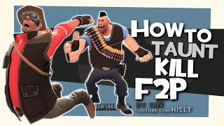Download TF2: How to taunt kill F2P [FUN] Video