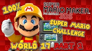 Download Mario Maker 3DS | World 17 | All Medals Part 2 Video