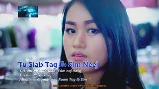 Download Tu Siab Tag Ib Sim Neej - Mas Lis Yaj Video