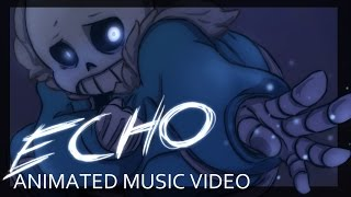 Download [Undertale] ECHO - Animation Video