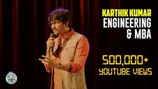 Download Engineering and MBA- Stand-up comedy video by Karthik Kumar Video