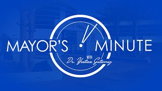 Download Mayor's Minute with Dr Yxstian Gutierrez - February 2016 Video