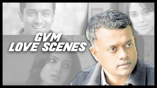 Download Gautham Menon Movies Love Scene compilations Video
