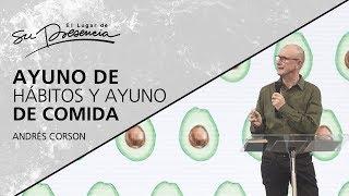 Download Ayuno de hábitos y ayuno de comida - Andrés Corson - 22 Agosto 2018 Video