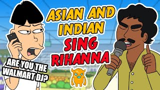 Download Asian and Indian Guy Sing Rihanna - Ownage Pranks Video