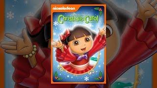 Download Dora's Christmas Carol Adventure (1 hour) Video