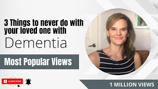 Download 3 things to NEVER do with your loved one with dementia Video