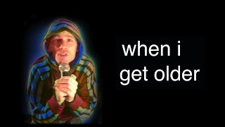Download When I Get Older Video