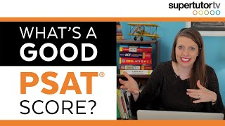 Download What's a Good PSAT Score? Video