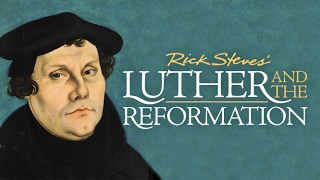Download Rick Steves' Luther and the Reformation Video