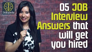 Download Surefire Job Interview answers that will get you hired - Job Interview Skills Video