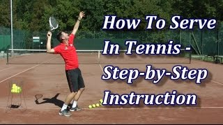 Download How To Serve In Tennis In 7 Steps Video