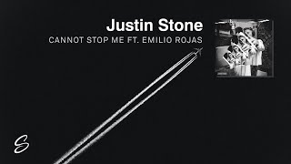 Download Justin Stone - Cannot Stop Me (ft. Emilio Rojas) (Prod. Syndrome) Video