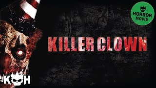 Download Killer Clown | Full Movie English 2015 | Horror Video